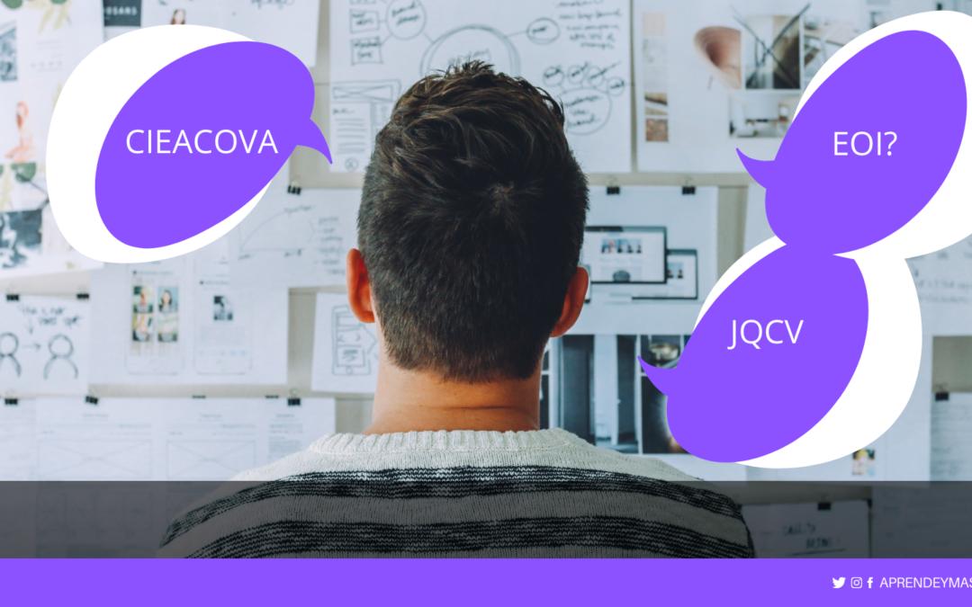 FAQ: Diferencias entre las pruebas de la EOI, CIEACOVA y JQCV