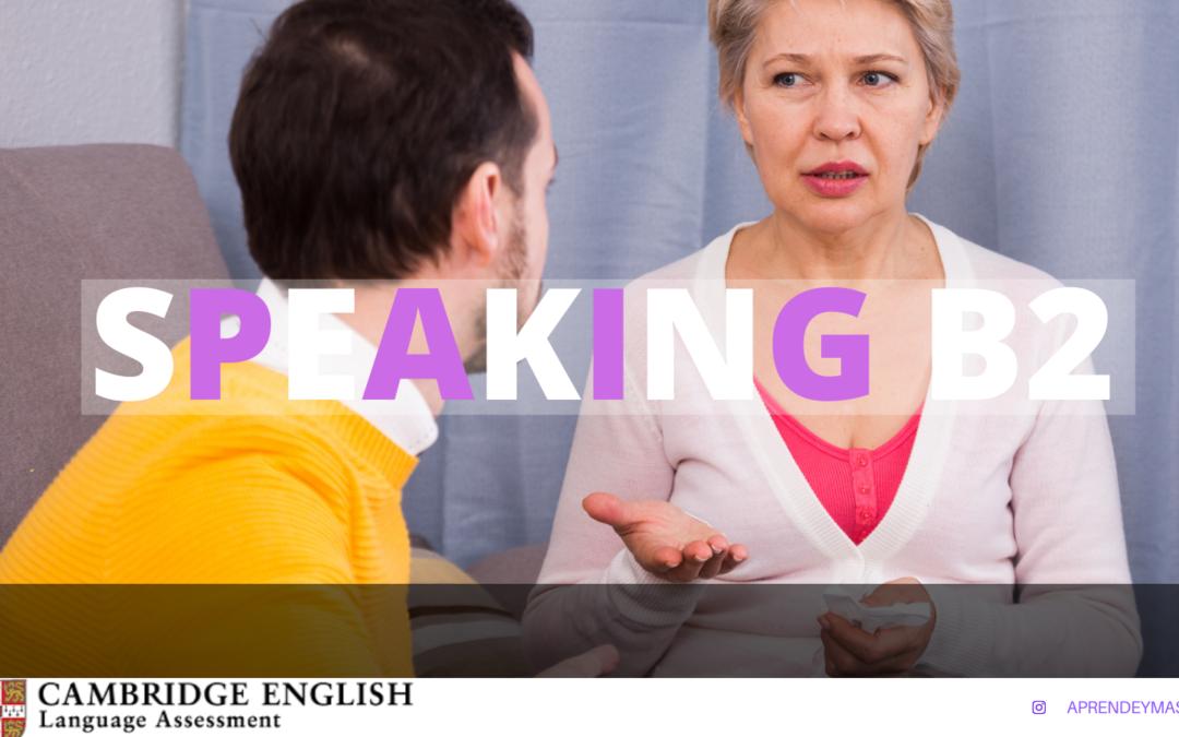 7 Consejos y tips para las pruebas speaking B2