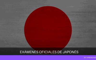 ¿Cuáles son los exámenes oficiales de Japonés? Todas las respuestas a tus dudas